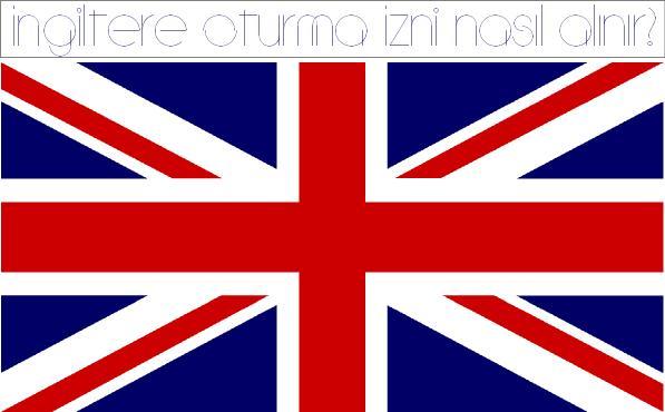 İngiltere Oturma İzni Nasıl Alınır?